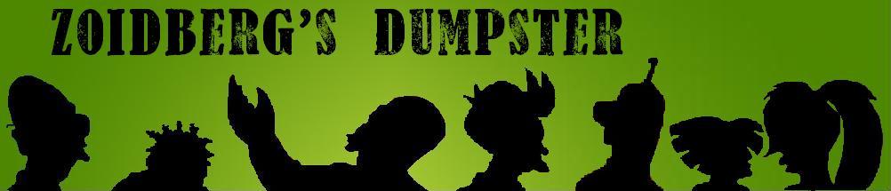 Zoidberg's Dumpster