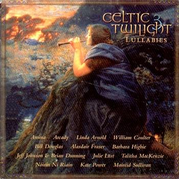 VA - Celtic Twilight 3 - Lullabies (1996)
